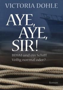 Aye, aye, Sir! BDSM und ein Schiff, völlig normal oder?